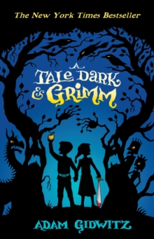 A Tale Dark and Grimm, Paperback Book