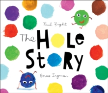 The Hole Story, Hardback Book