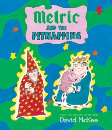 Melric and the Petnapping, Paperback Book