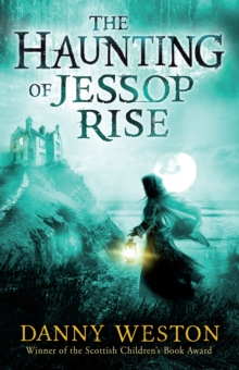 The Haunting of Jessop Rise, Paperback Book