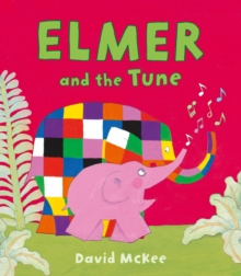 Elmer and the Tune, Paperback / softback Book