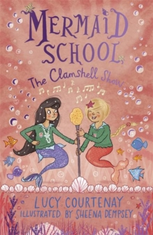 Mermaid School: The Clamshell Show, Paperback / softback Book