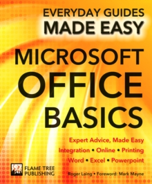Microsoft Office Basics : Expert Advice, Made Easy, Paperback Book