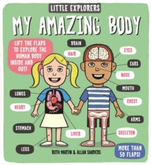 Little Explorers: My Amazing Body, Board book Book
