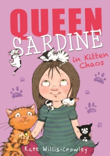Queen Sardine in Kitten Chaos, Paperback Book