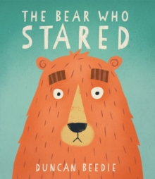 The Bear Who Stared, Paperback Book