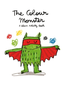 The Colour Monster: A Colour Activity Book, Paperback Book