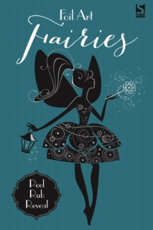 Foil Art - Fairies, Paperback / softback Book