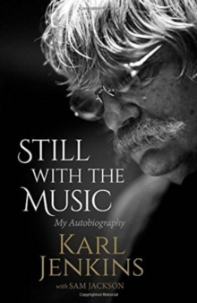 Still with the Music : My Autobiography, Hardback Book
