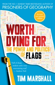Worth Dying for : The Power and Politics of Flags