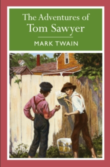 The Adventures of Tom Sawyer, Paperback Book