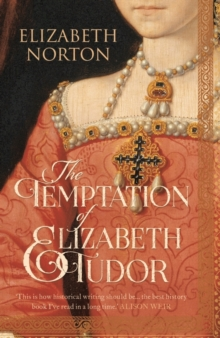 The Temptation of Elizabeth Tudor, Paperback Book