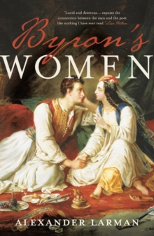 Byron's Women, Hardback Book