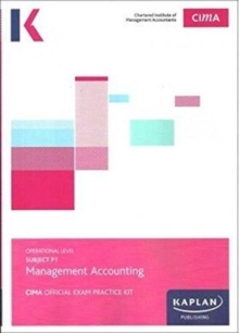 P1 MANAGEMENT ACCOUNTING - EXAM PRACTICE KIT