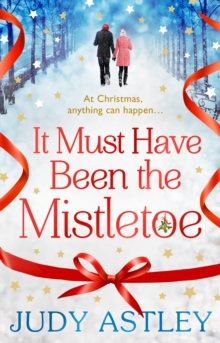 It Must Have Been the Mistletoe, Paperback Book