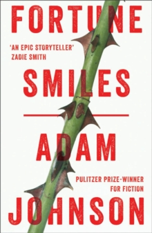 Fortune Smiles: Stories, Paperback Book