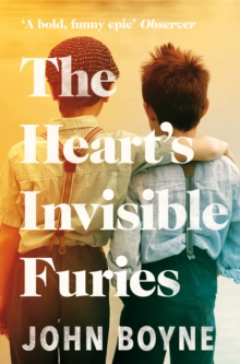 The Heart's Invisible Furies, Paperback / softback Book