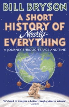 A Short History of Nearly Everything, Paperback Book