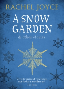A Snow Garden and Other Stories, Paperback Book