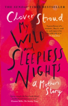 My Wild and Sleepless Nights : THE SUNDAY TIMES BESTSELLER, Paperback / softback Book