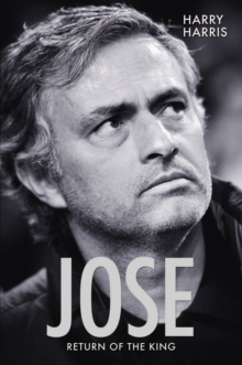 Jose, Return of the King : Return of the King, Paperback Book