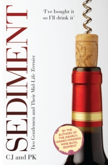 Sediment : Two Gentlemen and Their Mid-Life Terroirs, Hardback Book