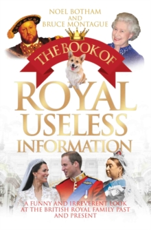 Book of Royal Useless Information, Paperback / softback Book