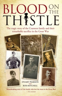 Blood on the Thistle : The Tragic Story of the Cranston Family and Their Remarkable Sacrifice, Paperback Book