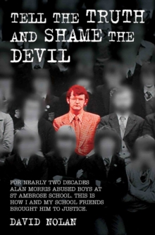 Tell the Truth and Shame the Devil, Paperback Book