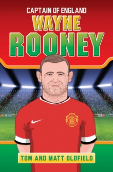 Wayne Rooney : Captain of England, Paperback Book