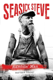 Seasick Steve : Tales of a Travellin' Man