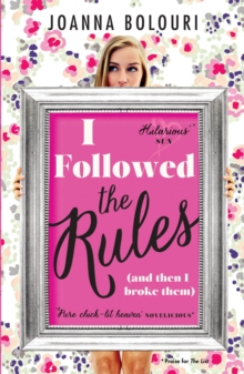 I Followed the Rules : Dating by the Book, Paperback Book