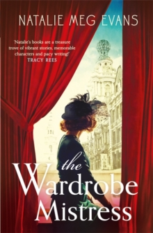 The Wardrobe Mistress : An evocative historical romance of hidden secrets that will capture your heart, Paperback / softback Book