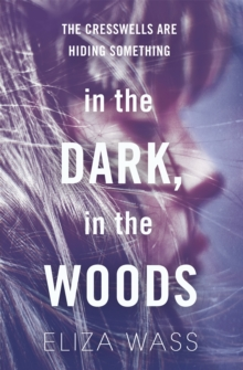 In the Dark, in the Woods, Paperback Book
