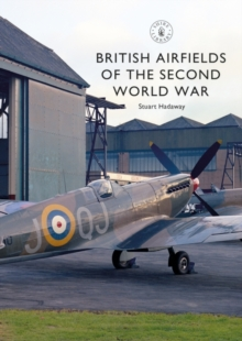 British Airfields of the Second World War, Paperback / softback Book