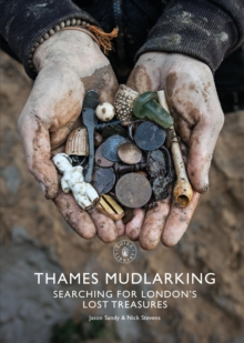 Thames Mudlarking : Searching for London's Lost Treasures