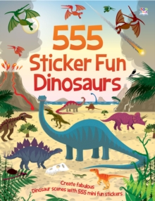 555 Sticker Books Dinosaurs, Paperback Book