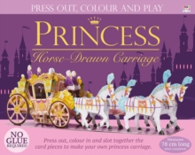 Press Out and Build Princess Horse-Drawn Carriage, Mixed media product Book