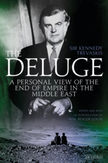 The Deluge : A Personal View of the End of Empire in the Middle East, Hardback Book
