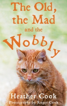 The Old, the Mad and the Wobbly, Paperback Book