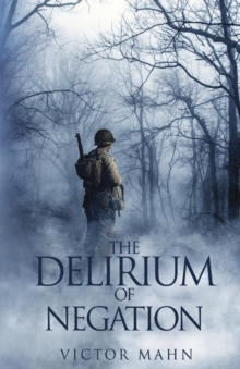 The Delirium of Negation, Paperback / softback Book