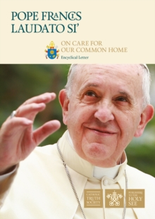 Laudato Si' : On Care For Our Common Home, Paperback Book