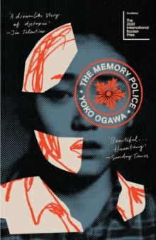 The Memory Police, Paperback / softback Book