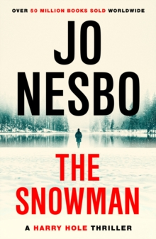 The Snowman : Harry Hole 7, Paperback Book