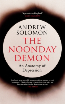 The Noonday Demon, Paperback Book