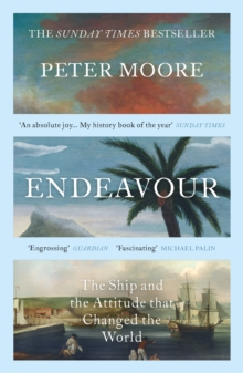 Endeavour : The Ship and the Attitude that Changed the World, Paperback / softback Book