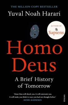 Homo Deus : A Brief History of Tomorrow, Paperback / softback Book