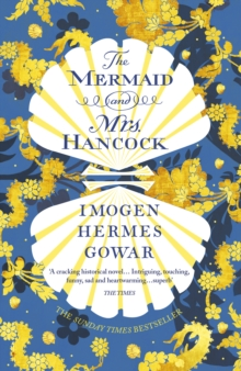 The Mermaid and Mrs Hancock, Paperback / softback Book