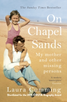 On Chapel Sands : My mother and other missing persons, Paperback / softback Book