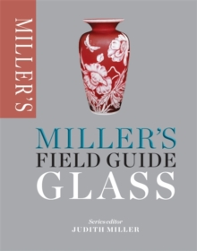 Miller's Field Guide: Glass, Paperback Book